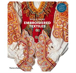 Embroidered Textiles - A World Guide to Traditionel patterns