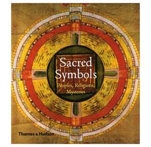 Sacred Symbols - Peoples, Religions, Mysteries