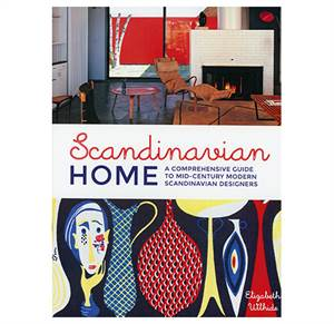 Scandinavian Home - A Comprehensive guide to Mid-Century Modern Scandinavian Designers