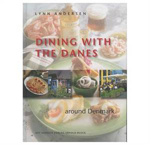 Dining with the Danes - around Denmark