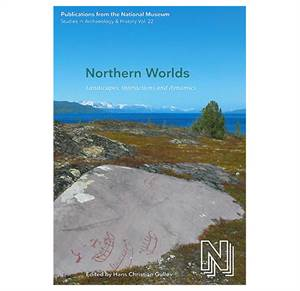 PNM vol. 22: Northern Worlds - Landscapes, interactions and dynamics.