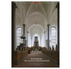 PNM vol. 16: Reframing the Danish Renaissance